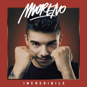 COVER_MORENO_INCREDIBILE_1500x1500
